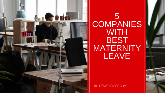5 Companies with maternity leave